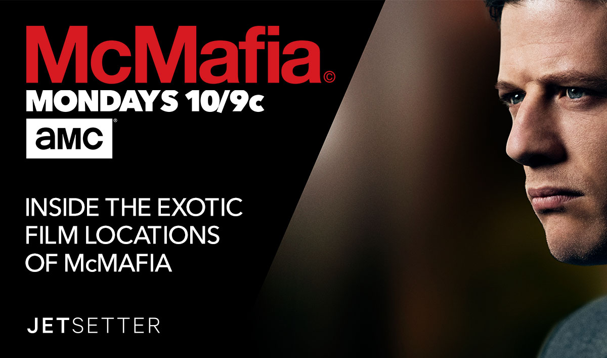 <em>Jetsetter</em> Goes Inside the Exotic Locations of <em>McMafia</em>