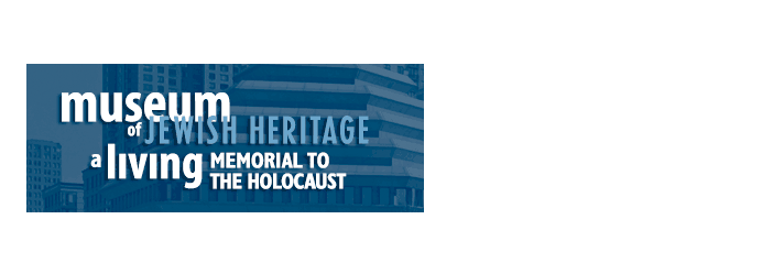museum of Jewish Heritage a living Memorial to the Holocaust March 29 at 4pm