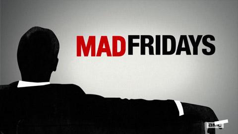 MadFRIDAYS_amc