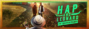 Hap and Leonard - Menu Bar Thumbnail - 300 x 100px-min
