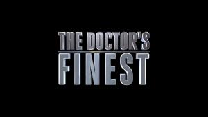 'The Doctor's Finest' Recaps