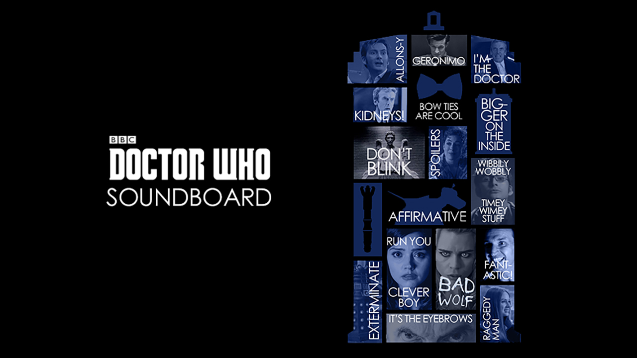 The <i>Doctor Who</i> Soundboard Has Arrived!