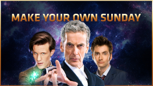 Doctor Who: Make Your Own Sunday!