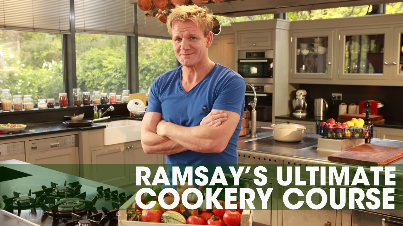 Ramsay's Ultimate Cookery Course