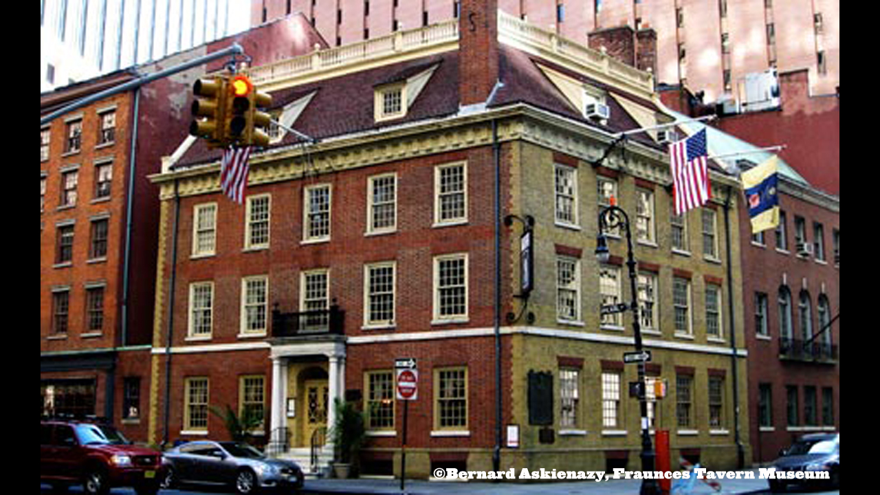 Fraunces TavernFraunces Tavern was a key site in the American Revolution, and has soldiered on through fires and bombings. Commemorated by the National Register of Historic Places and preserved by the Sons of Liberty, Fraunces Tavern restaurant and museum conveys parts of history long forgotten by the city skyscrapers.