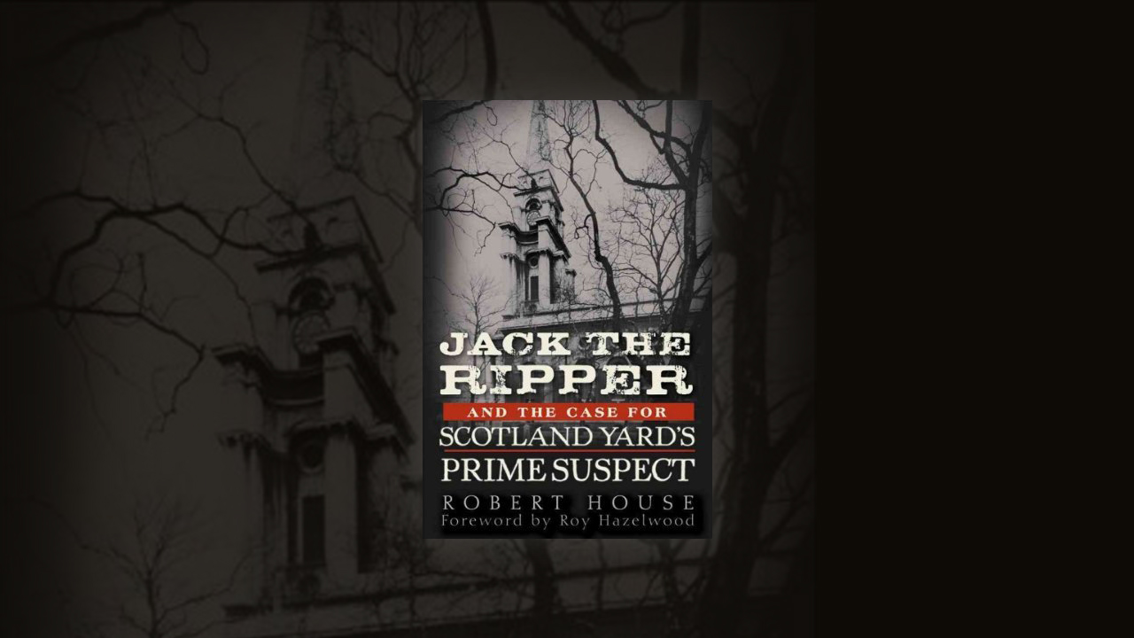 In  'Jack the Ripper and the Case for Scotland Yard's Prime Suspect' , author Robert House tries to uncover the mystery of Jack the Ripper by concentrating on the life of one suspect, Aaron Kozminski, and builds a compelling case towards the killer's identity.   Click here.
