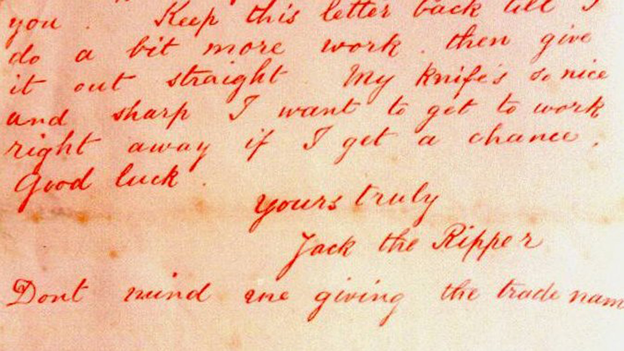 The infamous 'Dear Boss' letter, signed by Jack the Ripper himself.