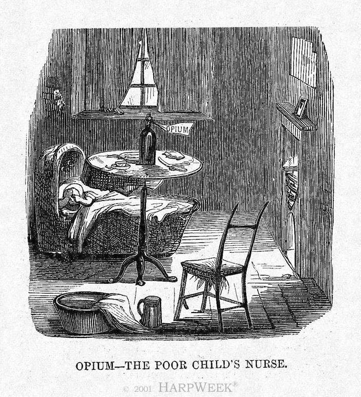Opium, the poor child's nurse (via http://www.nytimes.com/learning/general/onthisday/harp/0129.html)