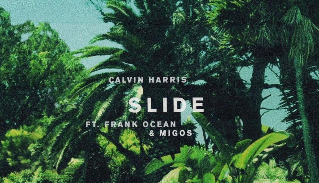 "Calvin Harris feat. Frank Ocean and Migos: ""Slide"""