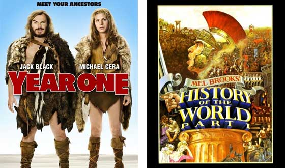 Now or Then &#8211; <i>Year One</i> or <I>History of the World Part I</I>?