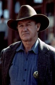 The Top Ten Western Villains 10 - 9. Gene Hackman as Little Bill Daggett in Unforgiven (1992)