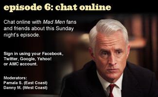 Chat Online About <em>Mad Men</em> Episode 6 on Sunday Night