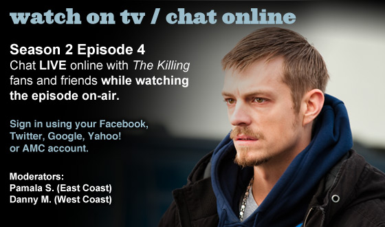 Chat Online About <em>The Killing</em> Season 2 Episode 4 This Sunday Night