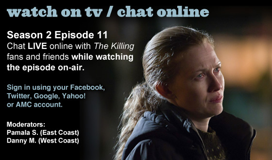 Chat Online About <em>The Killing</em> Season 2 Episode 11 This Sunday Night