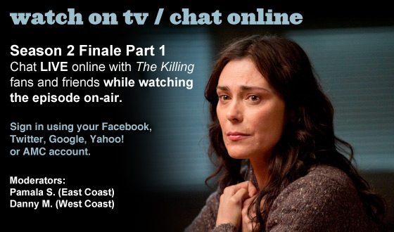 Chat Online About Part 1 of <em>The Killing</em> Season 2 Finale This Sunday Night