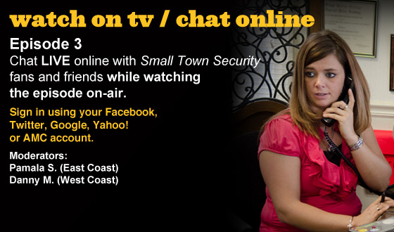 Chat Online About <em>Small Town Security</em> Episode 3 This Sunday Night