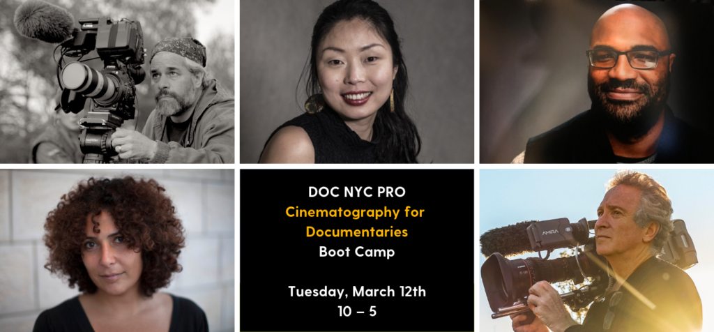 Cinematography for Documentaries Boot Camp