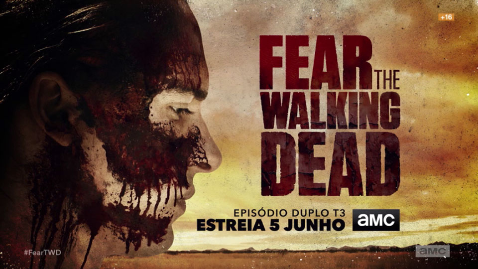 Estreia Exclusiva da T3 de Fear the Walking Dead