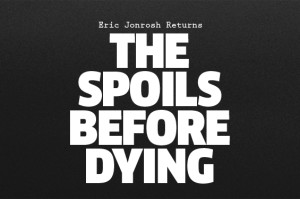 The-Spoils-Before-Dying-FIX