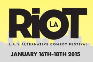 Laugh Riot: The Third Annual Riot LA Comedy Festival Kicks Off Jan 16