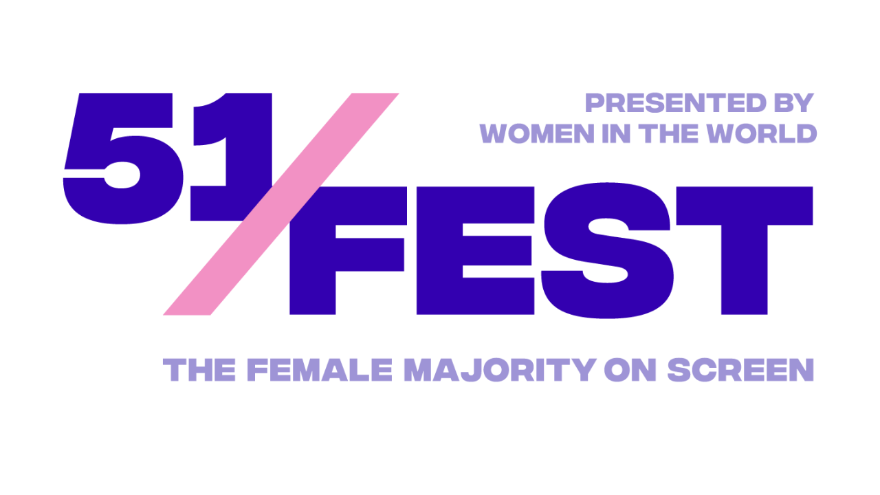 51FEST: The Female Majority on Screen