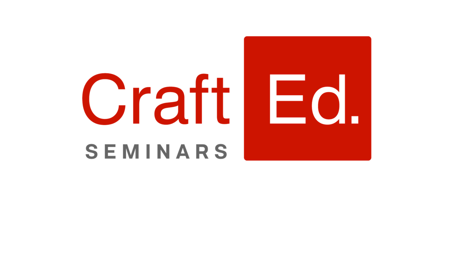 CraftEd. Seminars