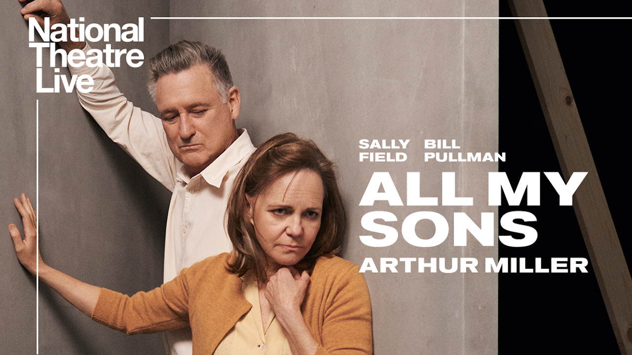 NATIONAL THEATRE LIVE ALL MY SONS