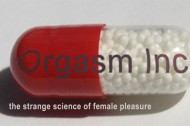 ORGASM INC will raise a stink