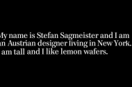 Stefan Sagmeister talks about what inspires him