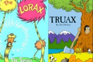 Where is the Truax movie? The logging industry's response to THE LORAX