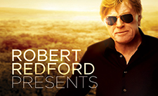 Robert Redford Presents | SundanceTV