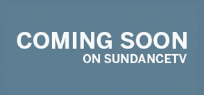 sundancetv_comingsoon_dropdown