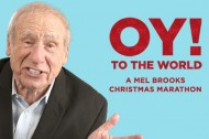 Oy! To The World: A Mel Brooks Christmas Marathon