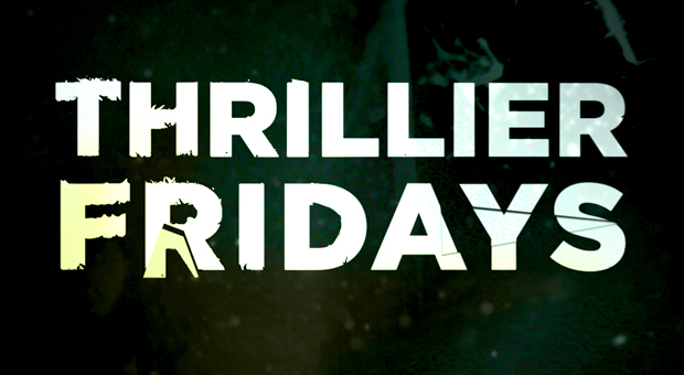 thrillier_fridays_new_620x340