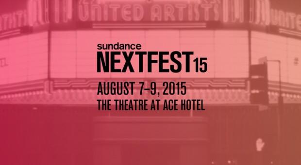 Sundance NEXT FEST 2015