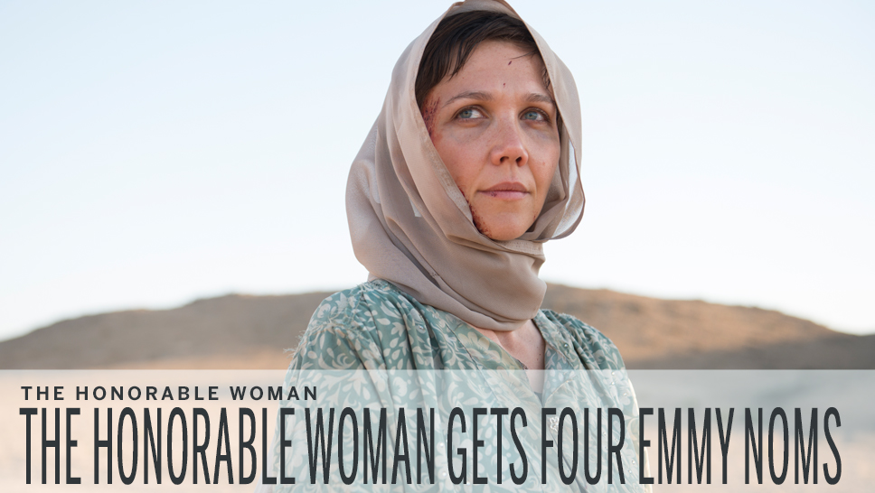 THE HONORABLE WOMAN Emmy Nomination