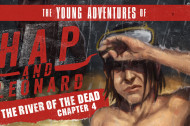 The Young Adventures of Hap and Leonard: In the River of the Dead (Chapter 4)
