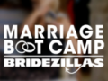 Marriage Boot Camp- Bridezillas – WE tv