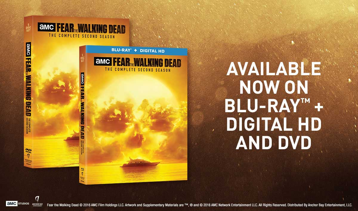 <em>Fear the Walking Dead: The Complete Second Season</em> Arrives on Blu-ray, Digital HD and DVD on December 13