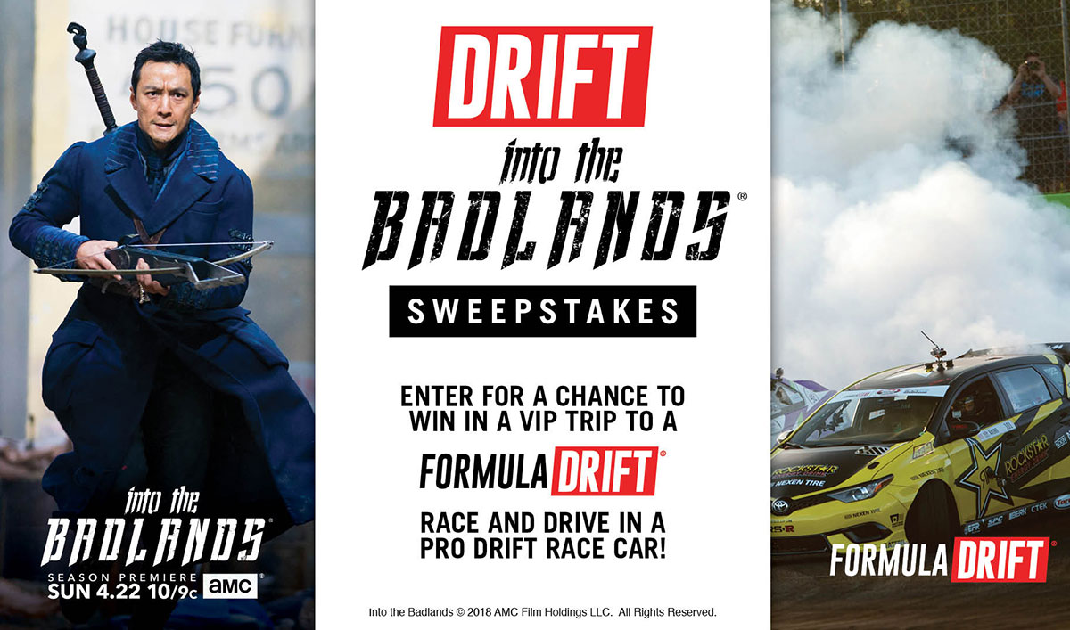 Experience Adrenaline-Pumping Action With the Formula Drift <em>Into the Badlands</em> Sweepstakes