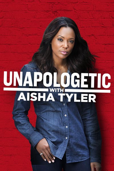 Unapologetic-with-aisha-tyler-season-1-200×200