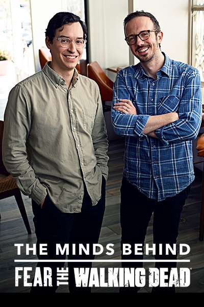 The Minds Behind: Fear the Walking Dead