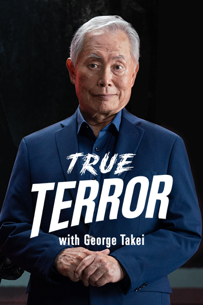 True Terror With George Takei