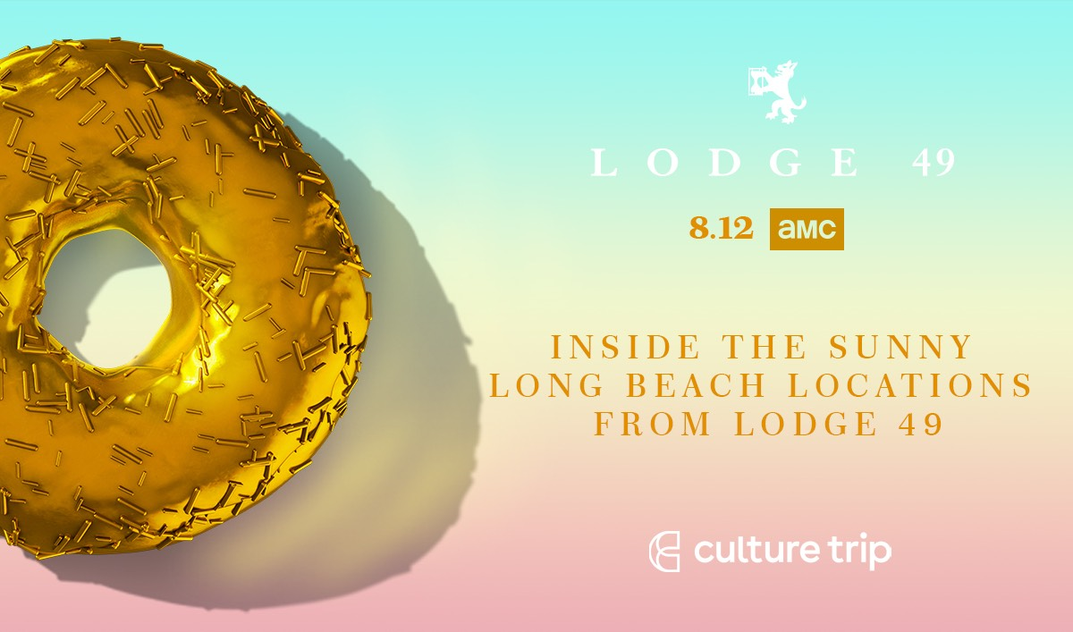 <em>Culture Trip</em> Gets the Long Beach Secrets from <em>Lodge 49's</em> Location Manager