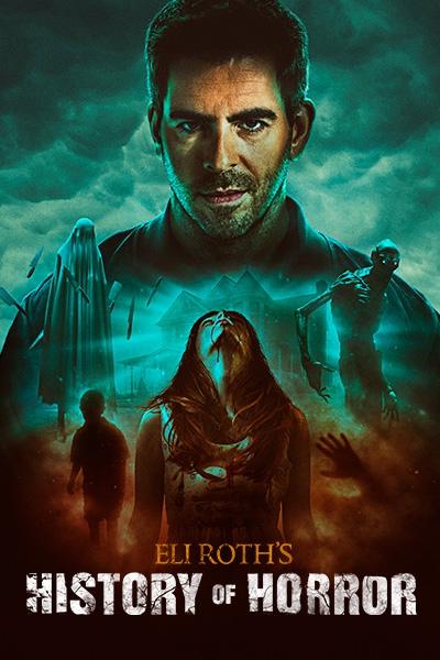 eli-roth-history-of-horror-s2-season-2-key-art-400×600-logo