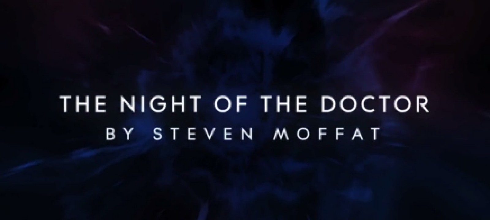 The Night of the Doctor Title Card