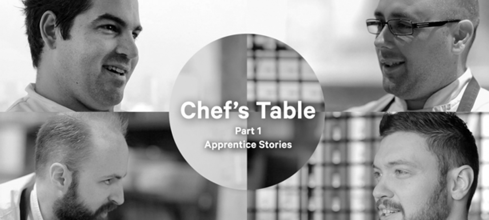 Chef's Table, Part 1