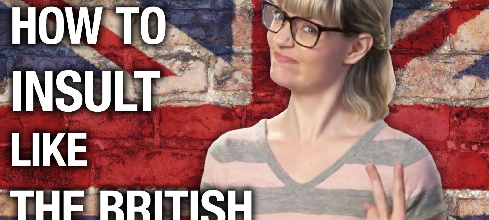 watch how to sling insults like the british anglophenia bbc america. Black Bedroom Furniture Sets. Home Design Ideas
