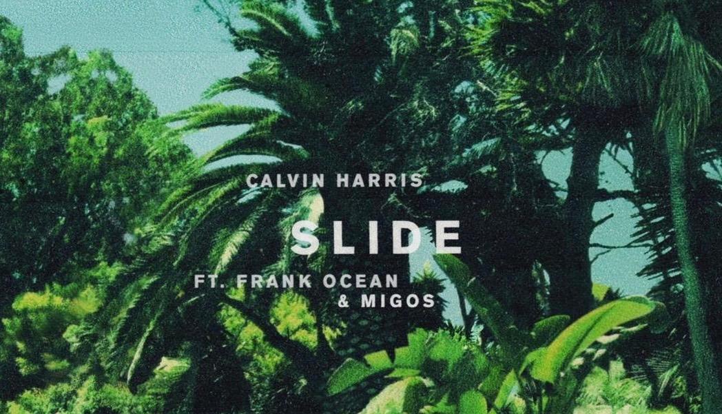 "Calvin Harris feat. Frank Ocean and Migos: ""Slide"""
