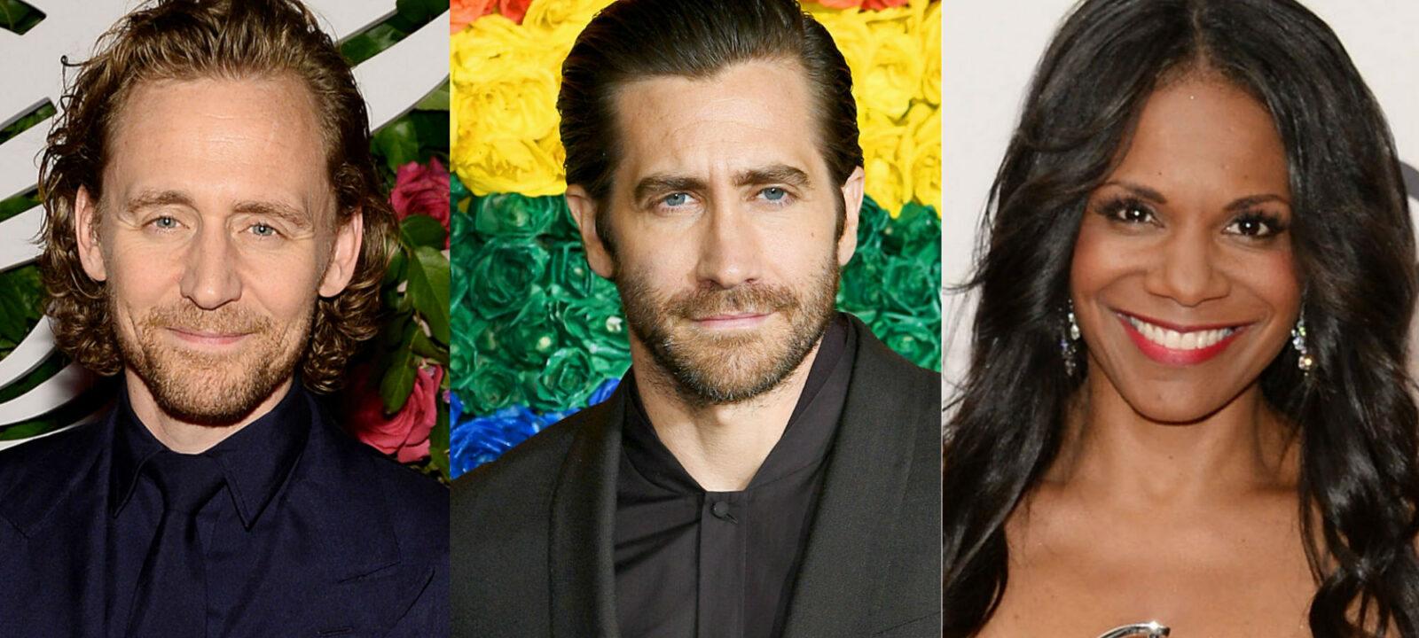Tom Hiddleston Jake Gyllenhaal Audra McDonald